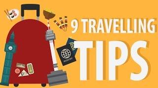 9 Travel Tips