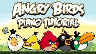 ANGRY BIRDS THEME - Piano Tutorial