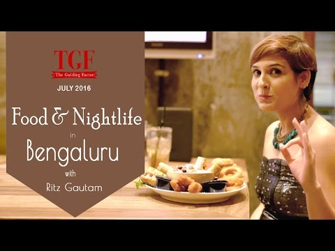 Food and Nightlife in Bangalore | July 2016 | Places to visi