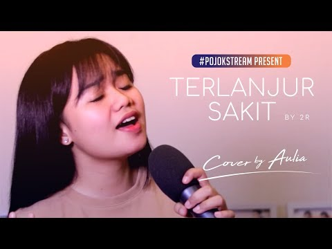 #POJOKSTREAM I COVER SONG CHALLENGE (AULIA - TERLANJUR SAKIT)