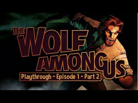 The Wolf Among Us Episode 1 - Gameplay / Playthrough Part 2