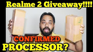 Realme 2 Giveaway!!!! Realme 2 Price, Specs, Confirmed Processor ?