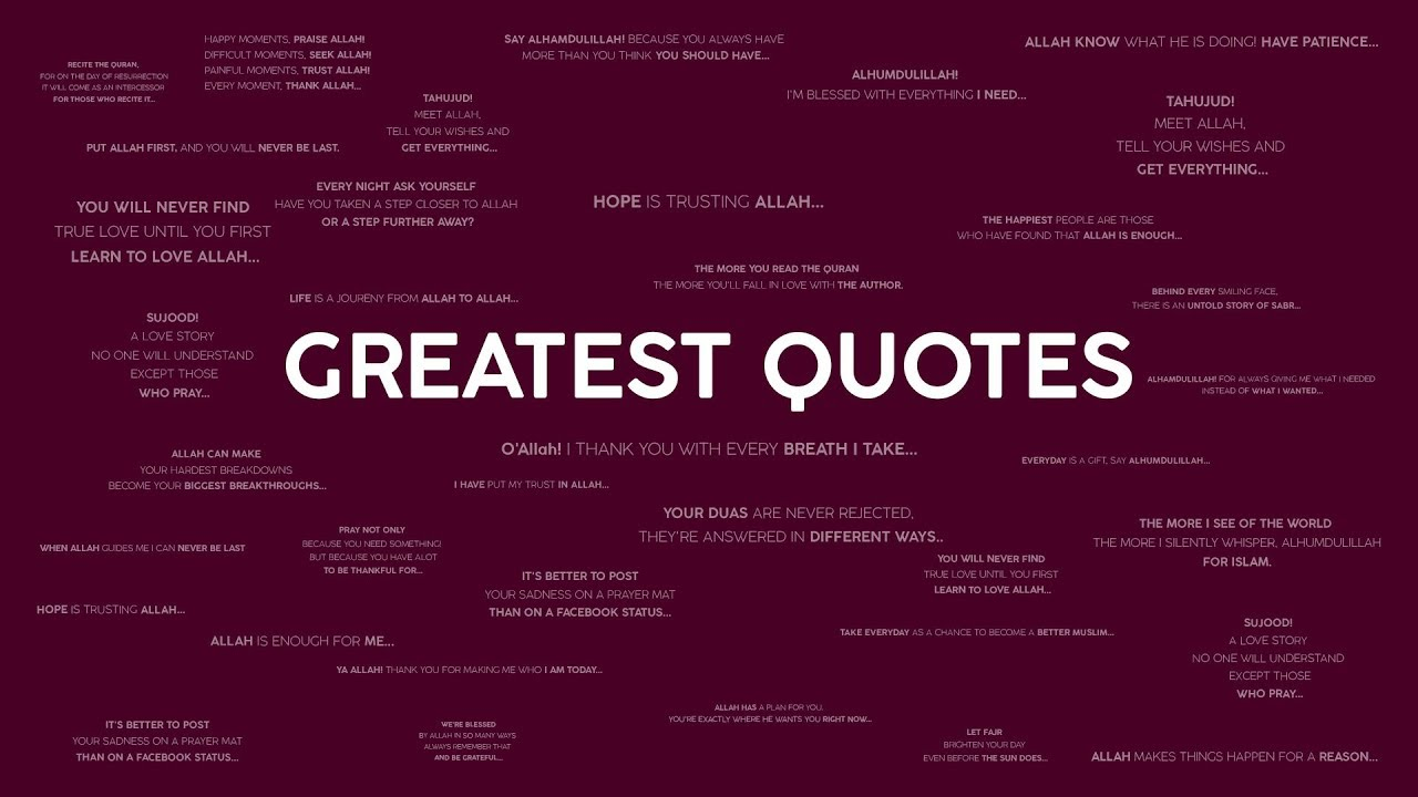 Quotes Of The Day Best Islamic Quotes Greatest Motivation Quotes