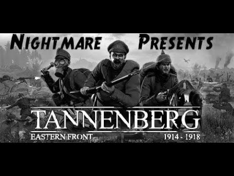 Tannenberg Ep.1 |