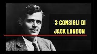 3 Consigli di Jack London per Scrivere da Professionista i Tuoi Romanzi