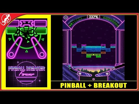 Pinball Breaker Forever : Pinball + Breakout = Double Fun ! (iOS Gameplay)