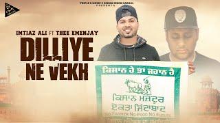 Dilliye Ni Vekh | Official Song | IMTIAZ ALI Ft. THEE EMENJAY | Triple S Music | Latest Songs 2021