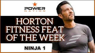 "Horton Fitness Feat Of The Week ""Ninja 1"""