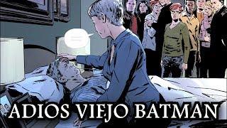 EL FINAL DEL VIEJO BATMAN (el adios de bruce wayne) - alejozaaap