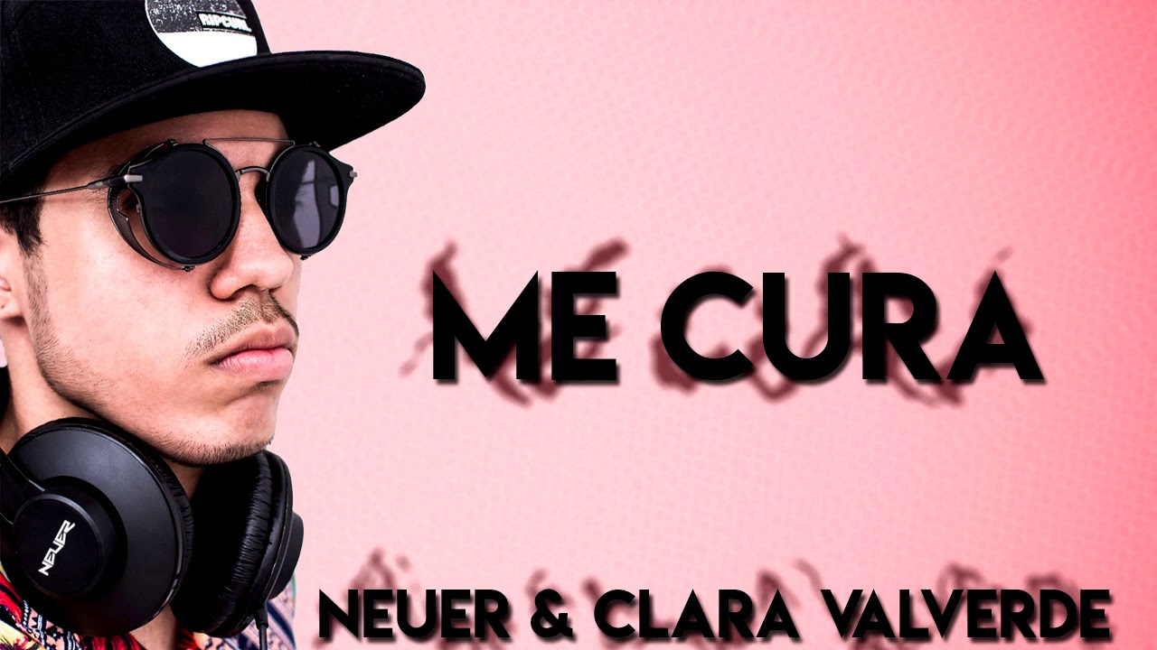 Neuer & Clara Valverde - Me Cura (Official Audio)