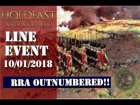 HoldFast Nations at War - Line Event 10 Jan 2018 - RRA OutNumbered