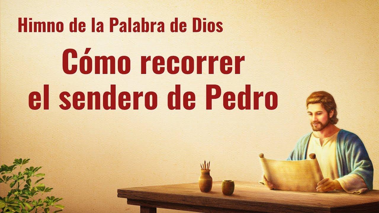 Canción cristiana | Cómo recorrer el sendero de Pedro