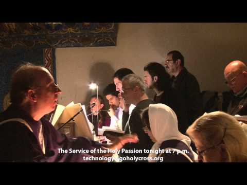 Holy Thursday Evening: The Service of the Holy Passion - The Greek Orthodox Church of the Holy Cross