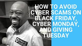 How To Avoid Scams on Black Friday, Cyber Monday, & Giving Tuesday