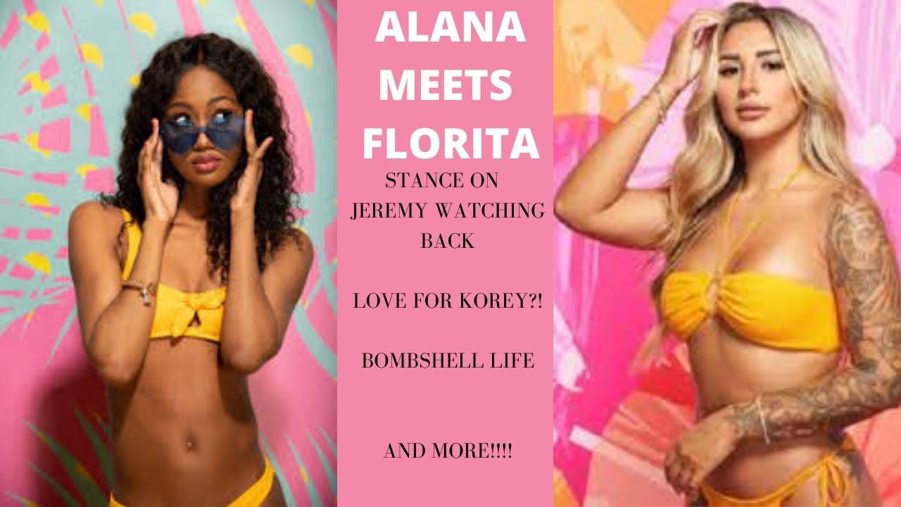 ALANA INTERVIEWS LOVE ISLAND FLORITA: JEREMY LYING , KOREY, VENTURES AND MORE
