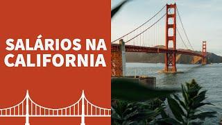 SALÁRIOS NA CALIFORNIA #California #Salario #morarEUA #EUA