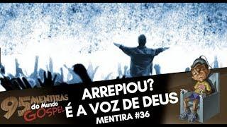 EMOCIONOU? FOI DEUS QUE FALOU! #95mentiras | 36/95