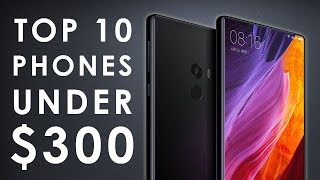 TOP 10 BEST SMARTPHONES Under $300 ◈ 2018 ◈