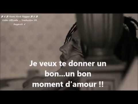 "Bob Marley ""turn your lights down low"" traduction FR"