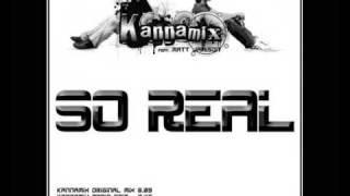 Kannamix - So Real (HotShot Radio Edit)