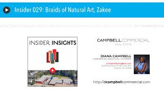 Insider 029: Braids of Natural Art, Zakee
