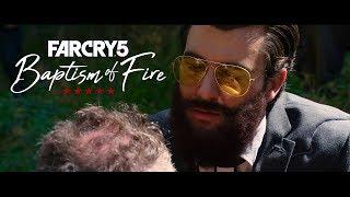 Far Cry 5 - Short Film (Baptism of Fire)