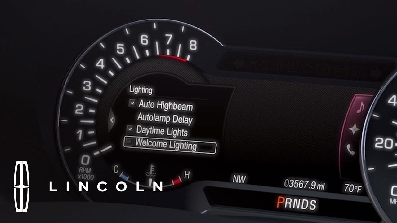 Lincoln Experiences How To Set Welcome Lighting In Car Lights Delay