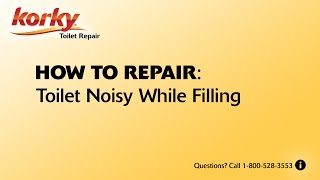 How to fix a noisy filling toilet