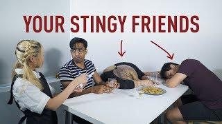 Your Stingy Friends