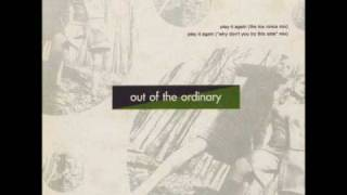 Out Of The Ordinary - Play It Again