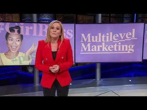 Samantha Bee looks at Facebook propagated multilevel marketing