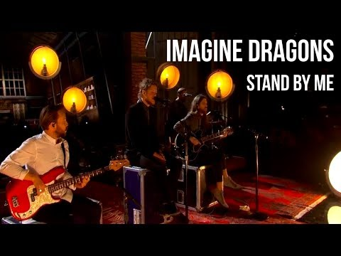 Imagine Dragons - Stand By Me  sub Español +