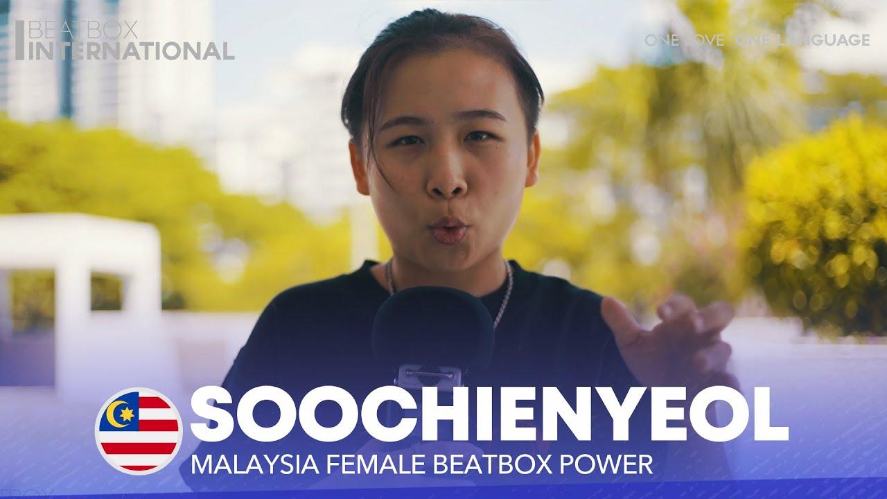 SOOCHIENYEOL 🇲🇾 | Malaysia Female Beatbox Power
