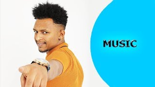 ela tv - Nahom Yohannes ( Meste ) - Aytemrrni - New Eritrean Music 2018 - ( Official Music Video )