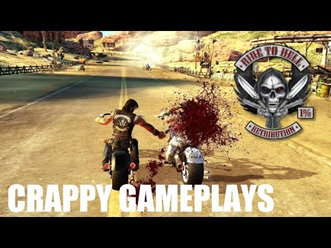 Crappy Gameplays - Ride to Hell Retribution