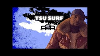 """TSU SURF on The Influence of 50 Cent """"G-Unit Is Forever Imprinted In Hip Hop"""""""