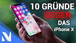 10 Gründe gegen das iPhone X! | Nils-Hendrik Welk