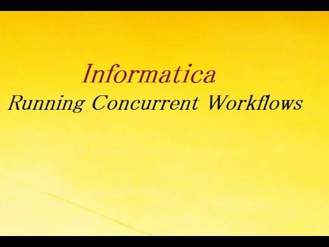 Running Concurrent Workflows | Informatica