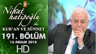 Nihat Hatipoğlu ile Kur'an ve Sünnet - 16 Aralık 2018
