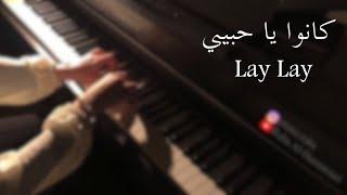 Orheyn - Lay Lay Lay (piano)