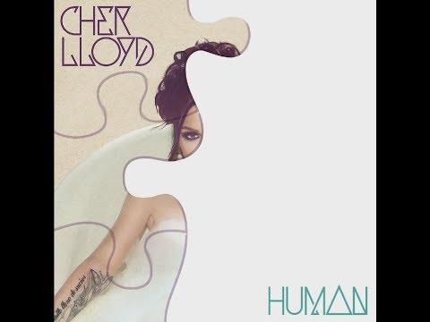 Cher Lloyd - Human - Lyrics Video