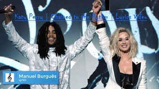 Katy Perry - Chained To The Rhythm | ft. Skip Marley | Lyrics Video