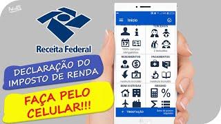 COMO DECLARAR IMPOSTO DE RENDA PELO CELULAR 2019/2020