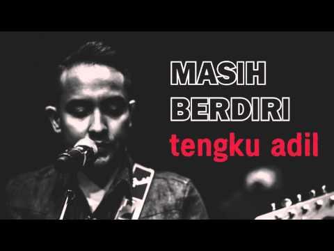 Tengku Adil - Masih Berdiri [OFFICIAL AUDIO]
