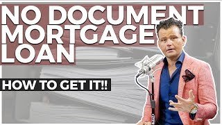 How to Get a Home Loan Without Income Documents