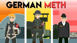 The Dark Relationship the German Army had with METH in WW2