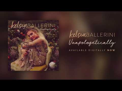 Kelsea Ballerini - Unapologetically (Official Audio)