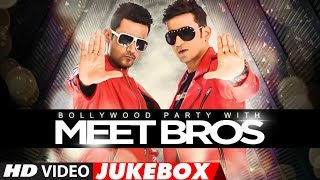 Bollywood Party With Meet Bros Bollywood Songs 2017 Best