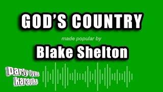 Blake Shelton - God's Country (Karaoke Version)