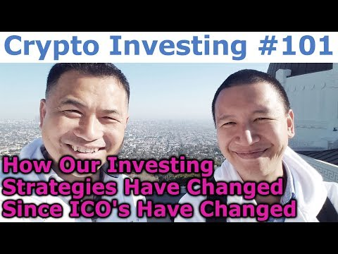 Crypto Investing #101 - How Our Investing Strategies Have Changed Since ICO's Have Changed